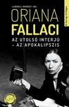 Oriana Fallaci - Az utolsó interjú - Az apokalipszis<!--span style='font-size:10px;'>(G)</span-->
