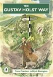 Partridge Frank - The Gustav Holst Way - From Cranham to Wyck Rissington [eKönyv: epub,  mobi]