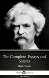 Delphi Classics Mark Twain, - The Complete  Essays and Satires by Mark Twain (Illustrated) [eKönyv: epub,  mobi]