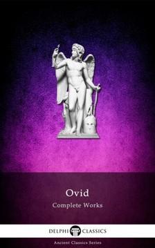 Ovid - Delphi Complete Works of Ovid (Illustrated) [eKönyv: epub, mobi]