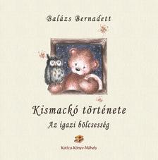 Balázs Bernadett - KISMACKÓ TÖRTÉNETE