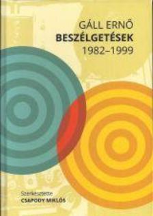 Gáll Ernő - Beszélgetések 1982-1999