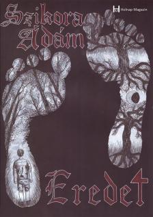 Szikora Ádám - Eredet