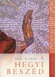 Sípos (S) Gyula - A Hegyi beszéd