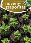 . - Növényszaporítás