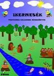 Simon József - Ikermesék - Testvérek kalandos mesekönyve [eKönyv: pdf, epub, mobi]<!--span style='font-size:10px;'>(G)</span-->