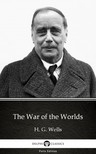 Delphi Classics H. G. Wells, - The War of the Worlds by H. G. Wells (Illustrated) [eKönyv: epub,  mobi]