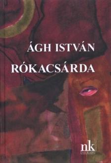 Ágh István - Rókacsárda