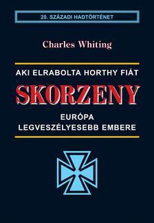 WHITING,CH. - Skorzeny