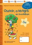 Lóczi Tünde - Oszkár, a kistigris az óvodában - Ősz<!--span style='font-size:10px;'>(G)</span-->