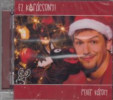 - EZ KARÁCSONY! CD PELLER KÁROLY