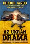 DRÁBIK JÁNOS - Az ukrán dráma