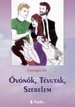 Iza Csengős - Óvónők, Tévutak, Szerelem [eKönyv: epub, mobi]