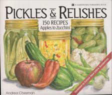 Andrea Chesman - Pickles & Relishes [antikvár]