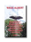 Wass Albert - Igazságot Erdélynek! - kemény kötés