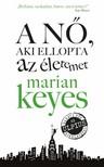 Marian Keyes - A nő aki ellopta az életemet [eKönyv: epub,  mobi]