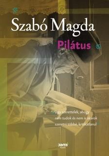 SZABÓ MAGDA - Pilátus [eKönyv: epub, mobi]
