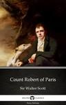 Delphi Classics Sir Walter Scott, - Count Robert of Paris by Sir Walter Scott (Illustrated) [eKönyv: epub,  mobi]