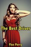 Perry Flax - The Best Driver [eKönyv: epub,  mobi]