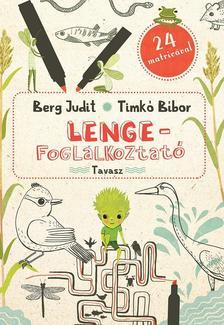 Berg Judit - Timkó Bíbor - Lenge-foglalkoztató - Tavasz