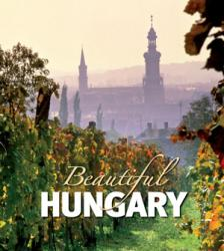 . - BEAUTIFUL HUNGARY (SZÉPSÉGES MAGYARORSZÁG) - ANGOL