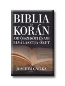Gnilka Joachim - BIBLIA ÉS KORÁN