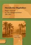 Torma Béla , Wagner Péter - Homokvihar Bagdadban - Magyar katonák az iraki válságkezelésben 1991-2011 [eKönyv: epub, mobi]