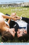 Penny Jordan, Jasmine Cresswell, Emma Darcy - Kölcsönzött vőlegény - 3 történet 1 kötetben - Te vagy az igazi, Ezt jól kisütötted!, A karácsonyi vendég [eKönyv: epub, mobi]<!--span style='font-size:10px;'>(G)</span-->