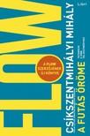 Csíkszentmihályi Mihály - A futás öröme - Technikák a jobb teljesítményhez [eKönyv: epub, mobi]<!--span style='font-size:10px;'>(G)</span-->