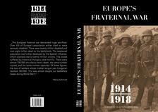 György Markó, Mária Schmidt - Europe's Fraternal War