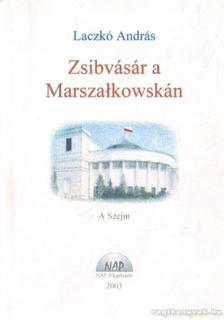 Laczkó András - Zsibvásár a Marsza3kowskán (dedikált) [antikvár]