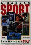 Harle Tamás, Ládonyi László - A magyar sport évkönyve 1992 [antikvár]