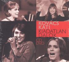 - KIADATLAN DALOK CD/DVD KOVÁCS KATI