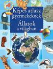 Képes atlasz gyermekeknek - Állatok a világban<!--span style='font-size:10px;'>(G)</span-->
