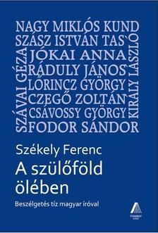 Székely Ferenc - A szülőföld ölében