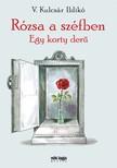 V. KULCSÁR ILDIKÓ - Rózsa a széfben - Egy korty derű [eKönyv: epub, mobi]<!--span style='font-size:10px;'>(G)</span-->