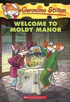 Geronimo Stilton - Welcome to Moldy Manor