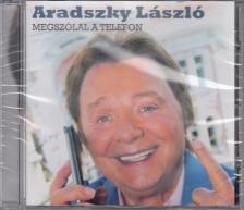 - MEGSZÓLAL A TELEFON CD ARADSZKY LÁSZLÓ