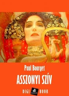 BOURGET PAUL - Asszonyi szív [eKönyv: epub, mobi]