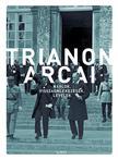 - - Trianon arcai - Naplók, visszaemlékezések, levelek