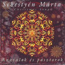- ANGYALOK ÉS PÁSZTOROK CD   ÉNEK: SEBESTYÉN MÁRTA