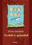 TATAY SÁNDOR - Puskák és galambok [eKönyv: epub, mobi]<!--span style='font-size:10px;'>(G)</span-->