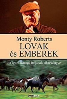 Monty Roberts - Lovak és emberek