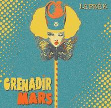 Grenadir Mars - Grenadir Mars - Lepkék CD
