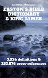 TruthBeTold Ministry, Matthew George Easton, Joern Andre Halseth - Easton's Bible Dictionary and King James Bible [eKönyv: epub,  mobi]