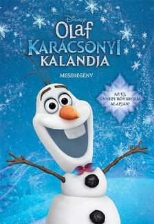 .- - Jégvarázs - Olaf karácsonyi kalandja -  meseregény