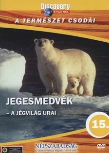 - Jegesmedvék - A jégvilág urai (DVD)