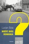 Lucian Boia - Miért más Románia? [eKönyv: epub,  mobi]