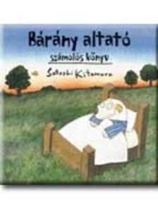 KITAMURA, SATOSHI - BÁRÁNY ALTATÓ - SZÁMOLÓS KÖNYV -