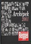 ÁRPÁSI ZOLTÁN - Arcképek 2001 [antikvár]